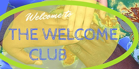 The Welcome Club  tickets