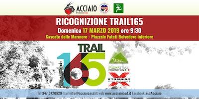 RICOGNIZIONE TRAIL 165 - CASCATA DELLE MARMORE