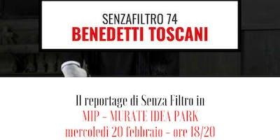 Benedetti Toscani! Il reportage sul #LavoroInCittà di SenzaFiltro