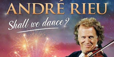 Andre Rieu 2019 Maastricht Concert- Shall We Dance tickets