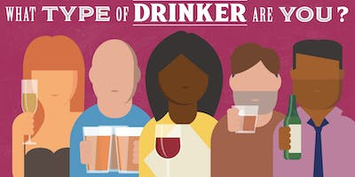 What Type of Drinker Are You? Roadshow