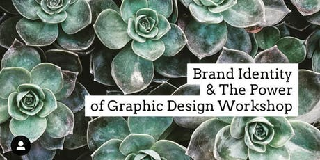 Brand Identity and the power of Graphic Design Workshop tickets
