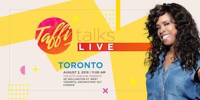 Taffi Talks LIVE- Toronto, Canada