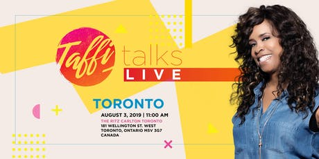 Taffi Talks LIVE- Toronto, Canada tickets