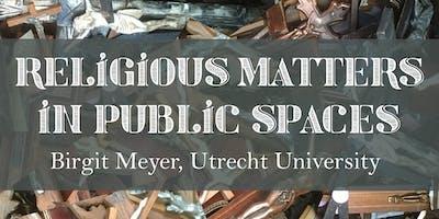 Religious Matters in Public Spaces - with Birgit M