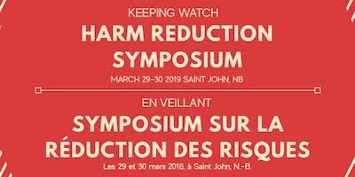 Keeping Watch: Harm Reduction Symposium