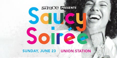 Saucy Soiree : 2019 Sauce Mag's Grand Tasting Party tickets
