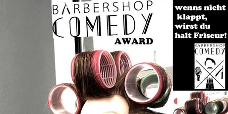 Barbershop Comedy Award(Martin Pagel Fahrschule) Tickets