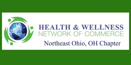 Health & Wellness Network of Commerce Monthly Networking Event - July tickets