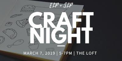 ELP+SLP Craft Night