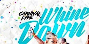 ATLANTA CARNIVAL 2019 - MONDAY NIGHT WHINE DOWN