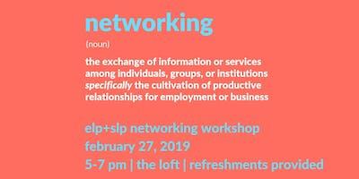 ELP+SLP Networking Workshop