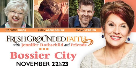 Fresh Grounded Faith - Bossier City, LA - Nov 22-23, 2019 tickets