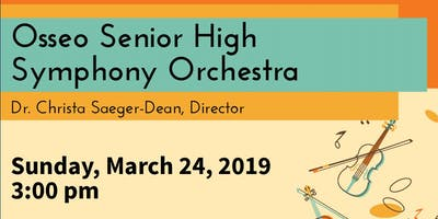 FREE CONCERT PERFORMANCE - Osseo Senior High Symphony Orchestra, Osseo, MN