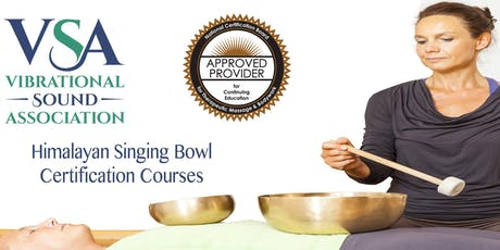 VSA Singing Bowl Certification Course Minneapolis, MN October 7-12, 2019 tickets