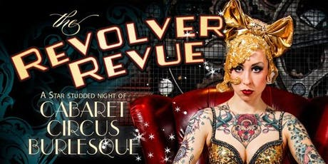 The Revolver Revue 26th Oct tickets