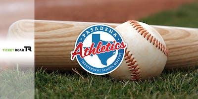 Pasadena ISD Baseball - Sam Rayburn vs. Dobie