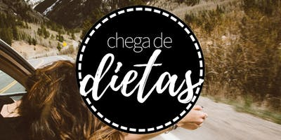 Chega de Dietas - Mindful Eating