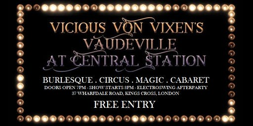 Vicious Von Vixen's Vaudeville - BURLESQUE CIRCUS MAGIC CABARET
