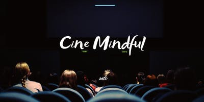 Cine Mindful - From Business to Being