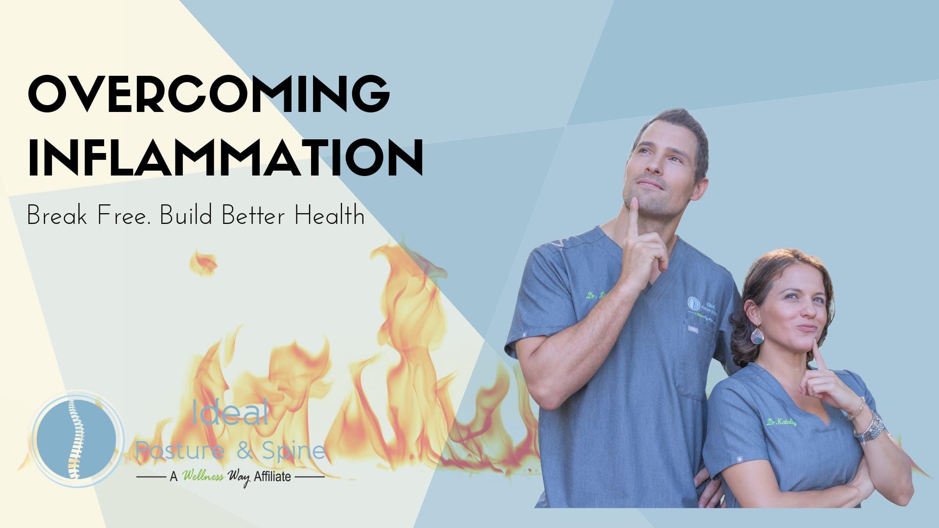 Overcoming Inflammation: Break Free. Build Better Health.