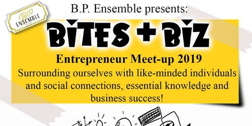 Bites & Biz Entrepreneurship Meet-Up!