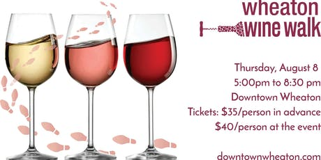 Wheaton Wine Walk 2019 tickets