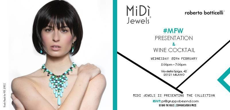 #MFW2019: MiDì JEWELS Capsule Collect. - Wine Cocktail & Photocall