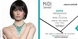 #MFW2019: MiDì JEWELS Capsule Collect. - Wine Cocktail...