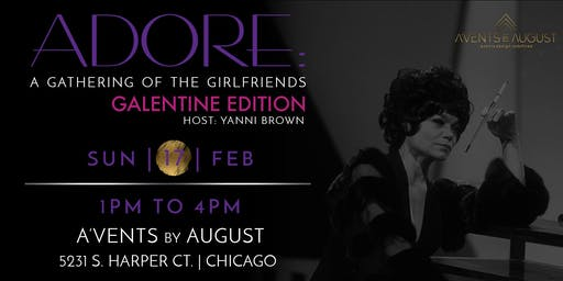ADORE: a gathering of the girlfriends | Brunch series