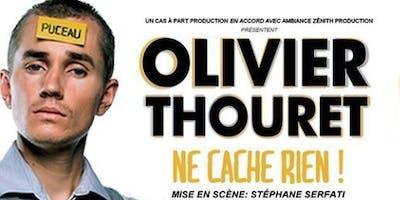 OLIVIER THOURET NE CACHE RIEN !