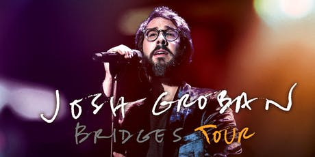An evening with Josh Groban - Bridges Tour tickets