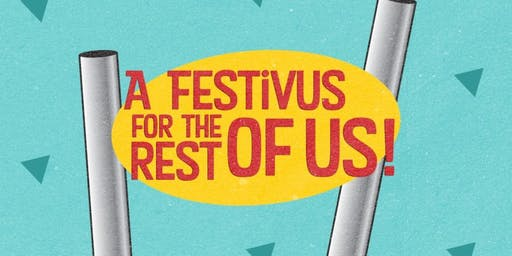 Festivus in February at Roskopfs Manor Feb. 7, 8, 9 /  Fri., Sat., Sun.