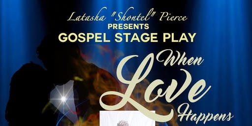 """When Love Happens"" Gospel Stage Play"