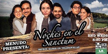 Menudo presenta: Noches en el Sanctum - Improv inspired by Telenovelas tickets
