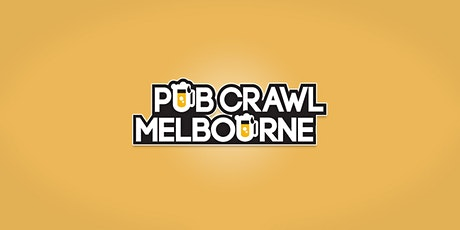MELBOURNE CBD PUB CRAWL  tickets