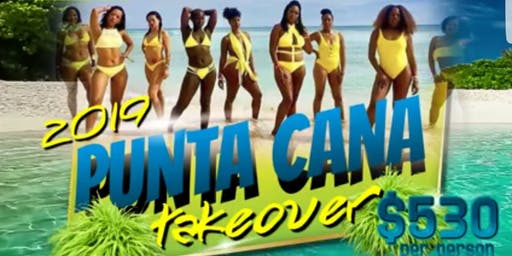 Punta Cana Takeover