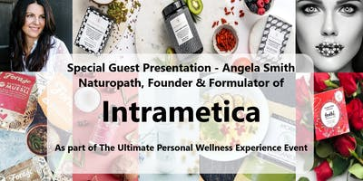 Special Guest Presentation - Angela Smith - Intrametica - Glow from Within