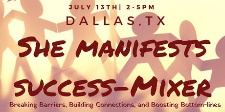 She Manifests Success-Mixer Dallas, TX tickets