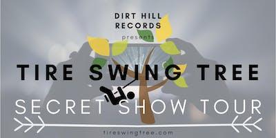 Tire Swing Tree - SECRET Show Tour