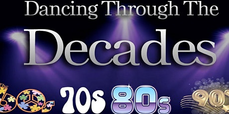 Dancing Through the Decades tickets