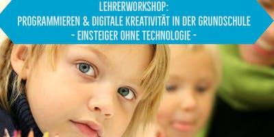 Lehrerworkshop - Programmieren und digitale Kreativität in der Grundschule