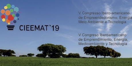 V Congresso Ibero-Americano de Empreendedorismo, Energia, Ambiente e Tecnologia (CIEEMAT) bilhetes