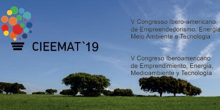 V Congresso Ibero-Americano de Empreendedorismo, Energia, Ambiente e Tecnologia (CIEEMAT)