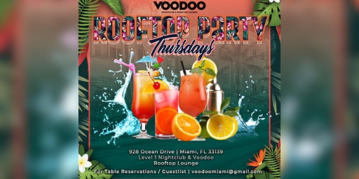 Thursday Party - Voodoo South Beach