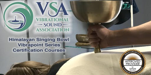 VSA Vibrapoint Certification Course Lincoln, NE Sept 28-Oct 1, 2019
