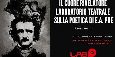 Corso - Laboratorio Teatrale sulla poetica di E.A.Poe biglietti