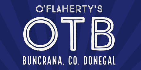MRK Events presents: O'Flaherty's OTB 2019 tickets