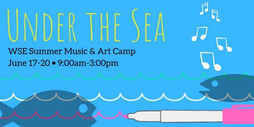 Under the Sea Music and Art Camp