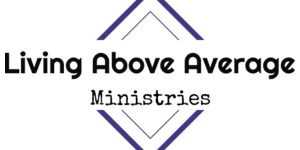 Living Above Average Ministries Summit